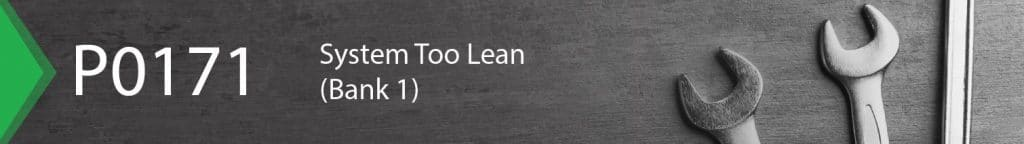 P0171 system too lean bank 1