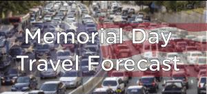 Memorial Day 2018 Travel Forecast